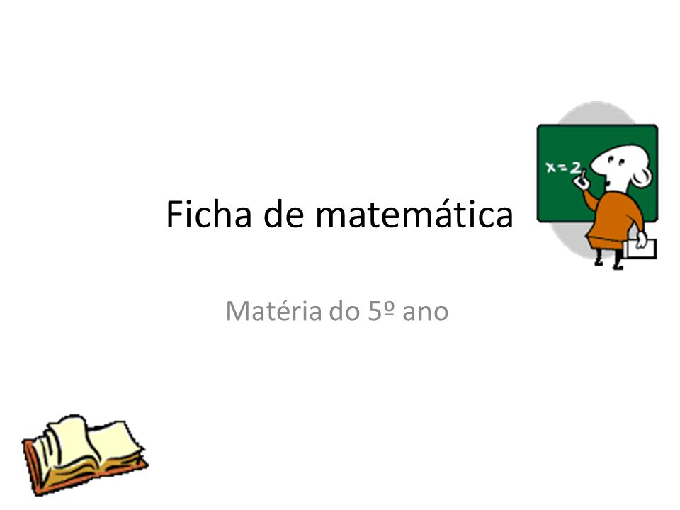 Ficha de matemática Matéria do 5º ano