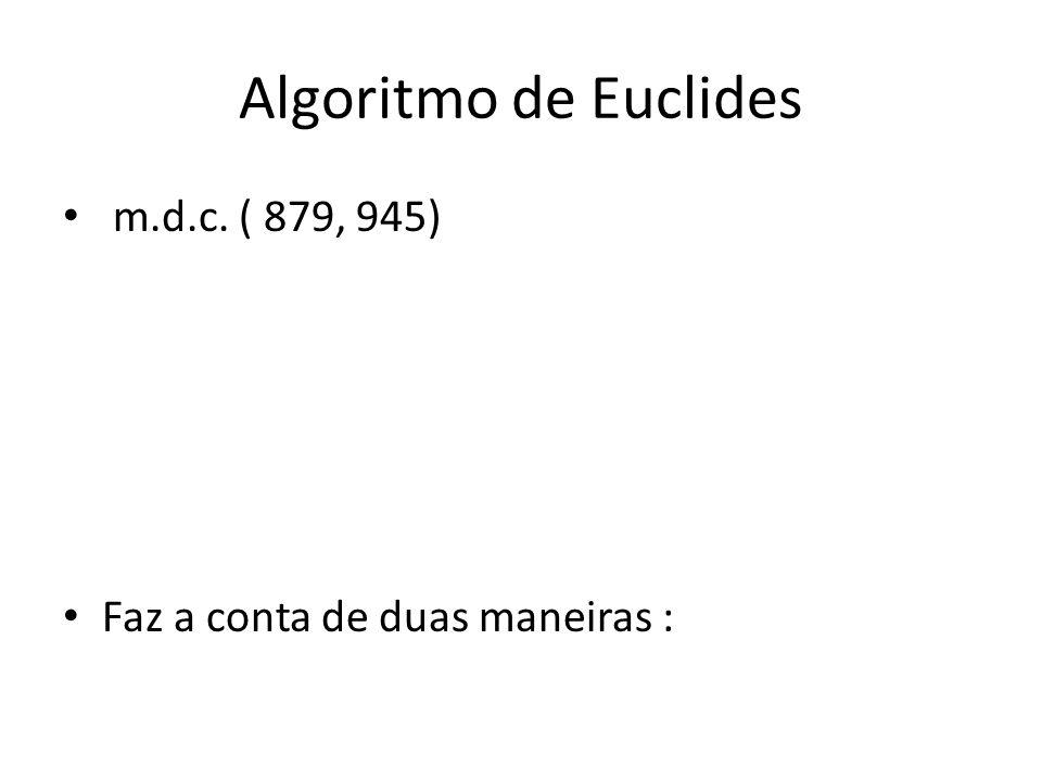 Algoritmo de Euclides m.d.c. ( 879, 945)