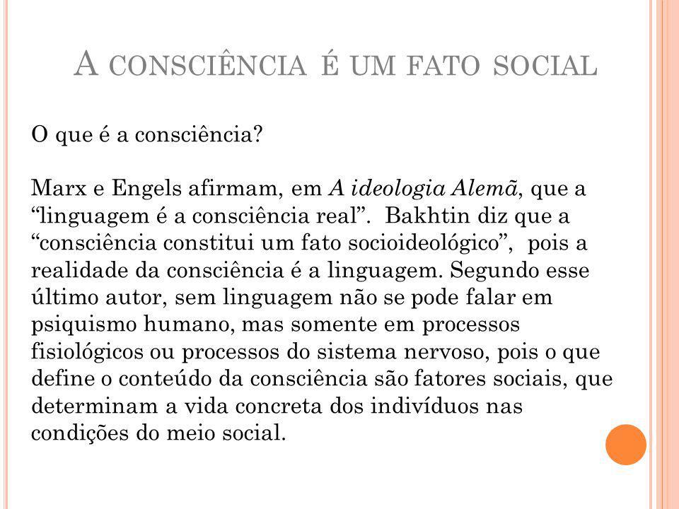 A consciência é um fato social