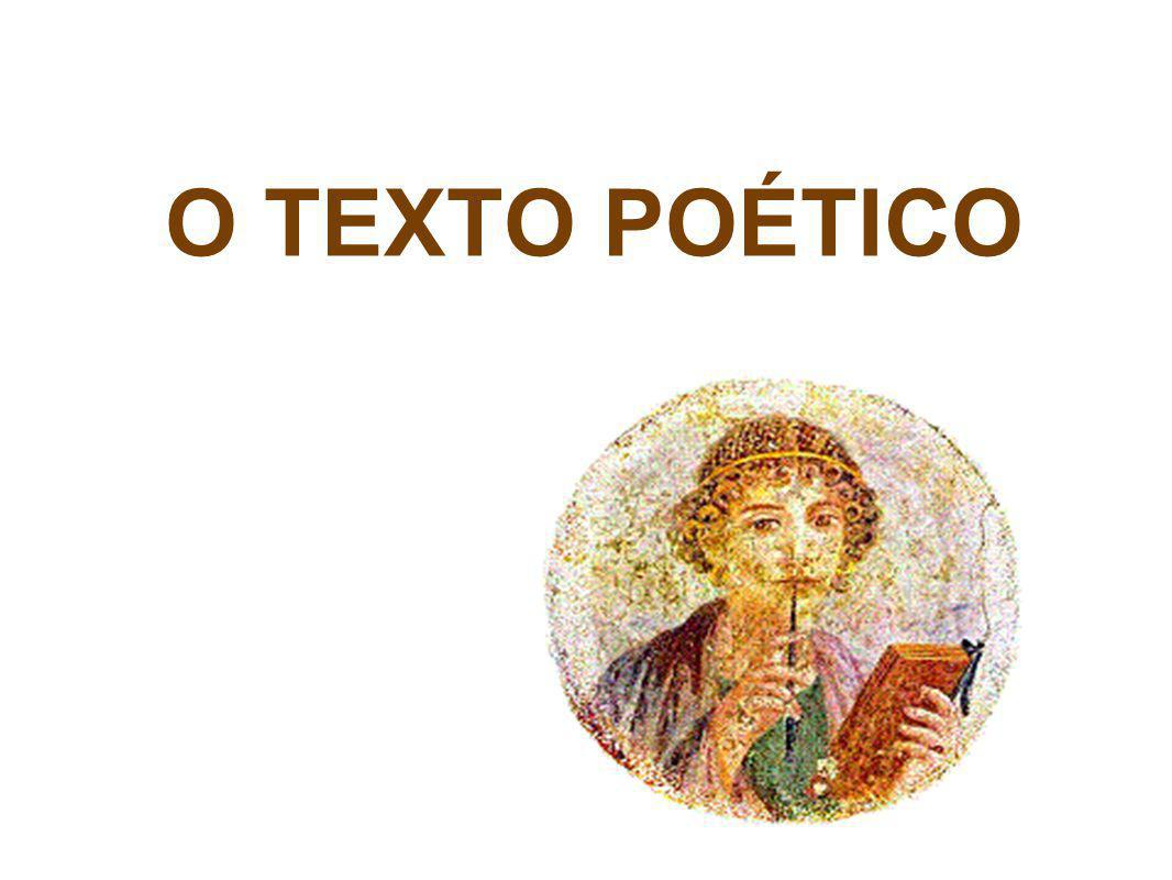 O TEXTO POÉTICO
