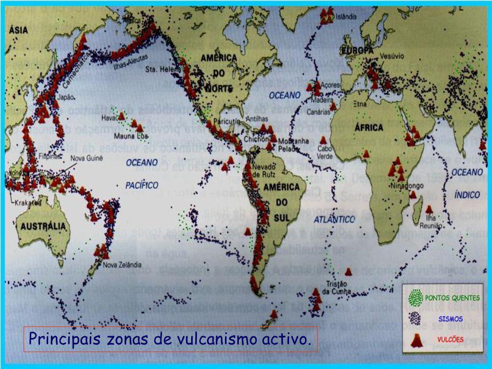 Principais zonas de vulcanismo activo.