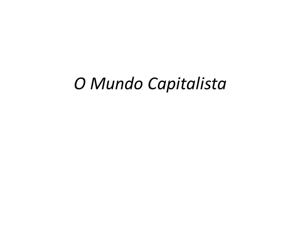 O Mundo Capitalista