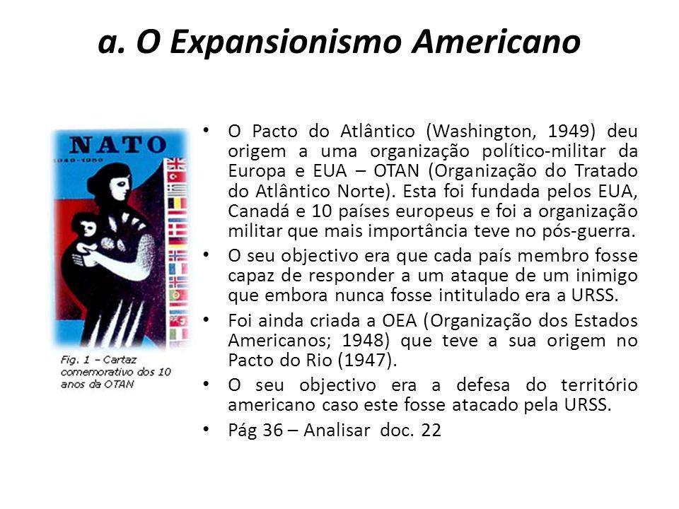 a. O Expansionismo Americano