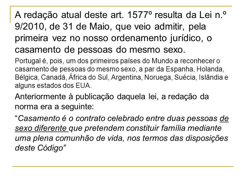 A redação atual deste art. 1577º resulta da Lei n