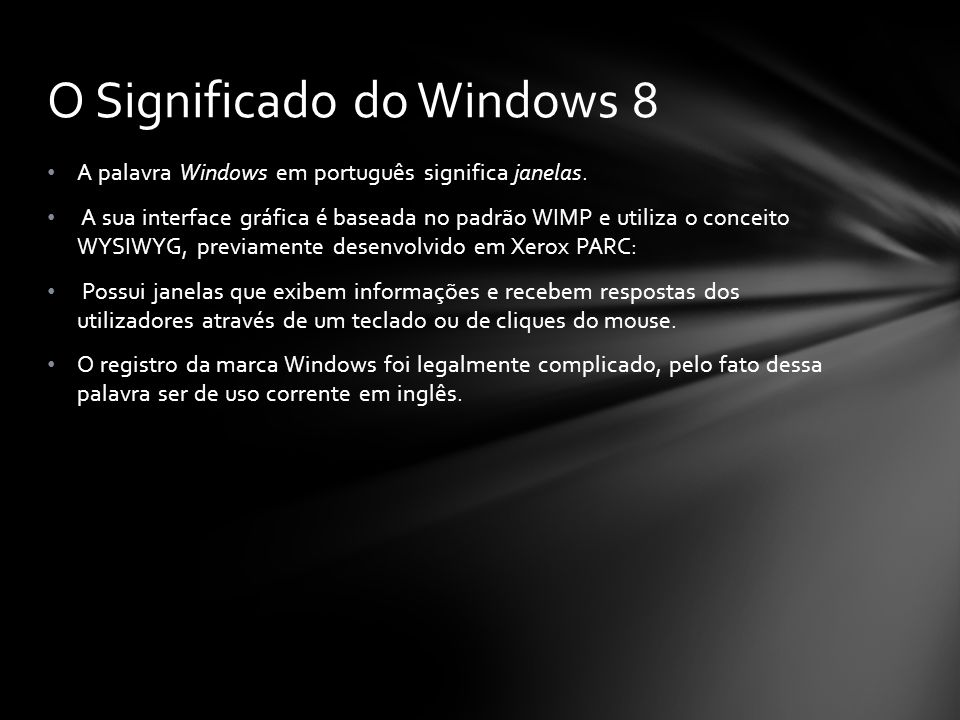 O Significado do Windows 8