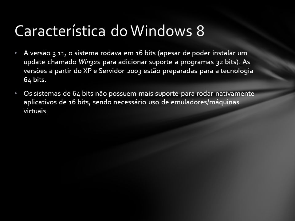 Característica do Windows 8