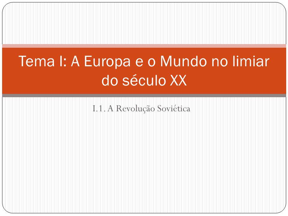 Tema I: A Europa e o Mundo no limiar do século XX