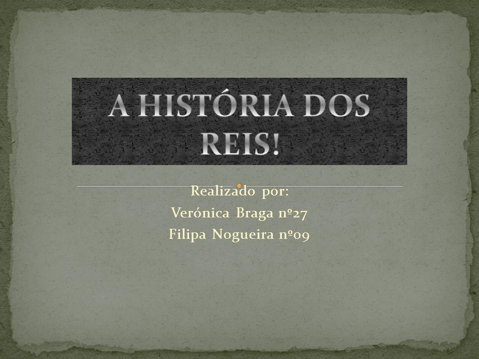 Realizado por: Verónica Braga nº27 Filipa Nogueira nº09