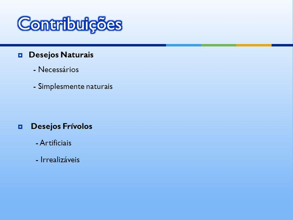 Contribuições Desejos Naturais - Necessários - Simplesmente naturais