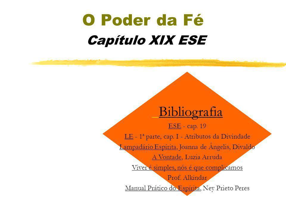 O Poder da Fé Capítulo XIX ESE