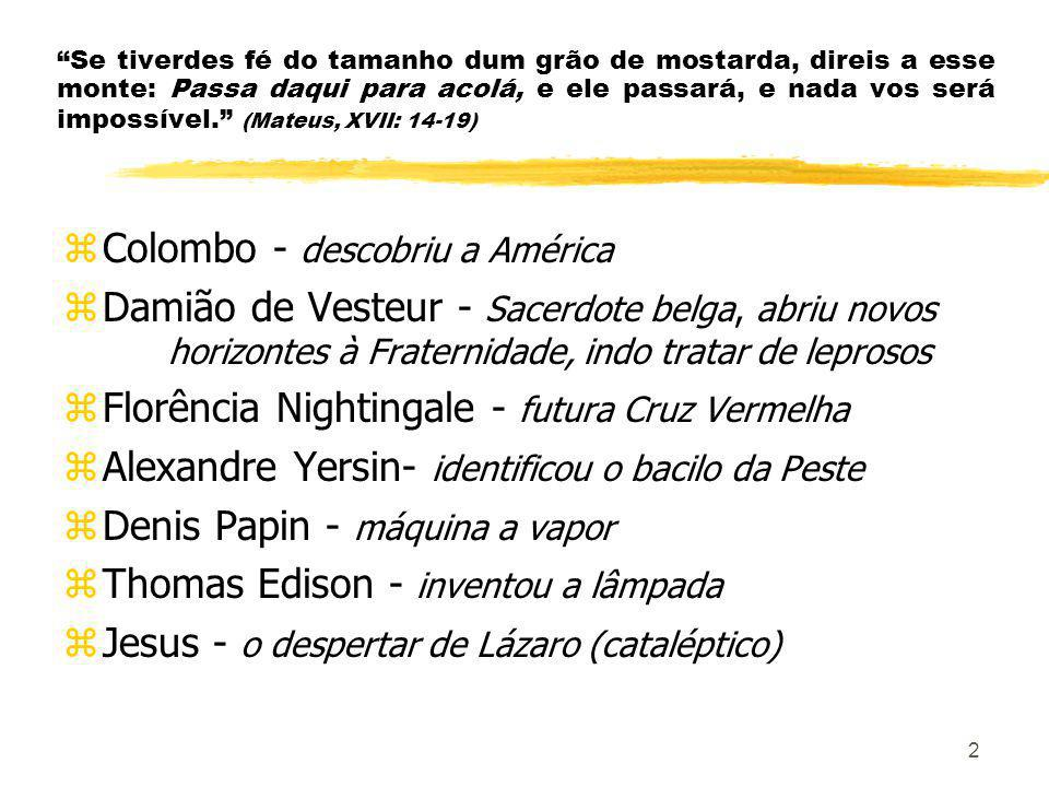 Colombo - descobriu a América