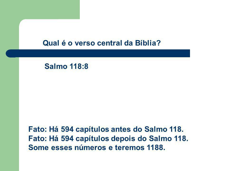 Qual é o verso central da Bíblia