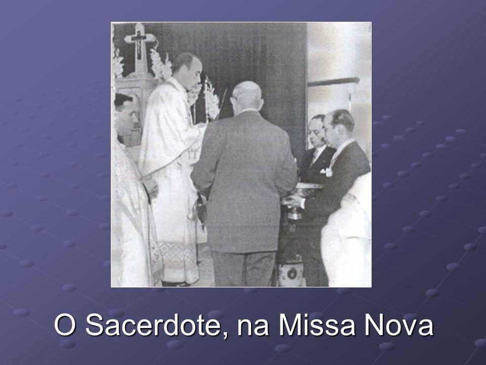 O Sacerdote, na Missa Nova