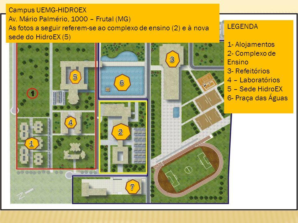 Campus UEMG-HIDROEX Av. Mário Palmério, 1000 – Frutal (MG) As fotos a seguir referem-se ao complexo de ensino (2) e à nova sede do HidroEX (5)