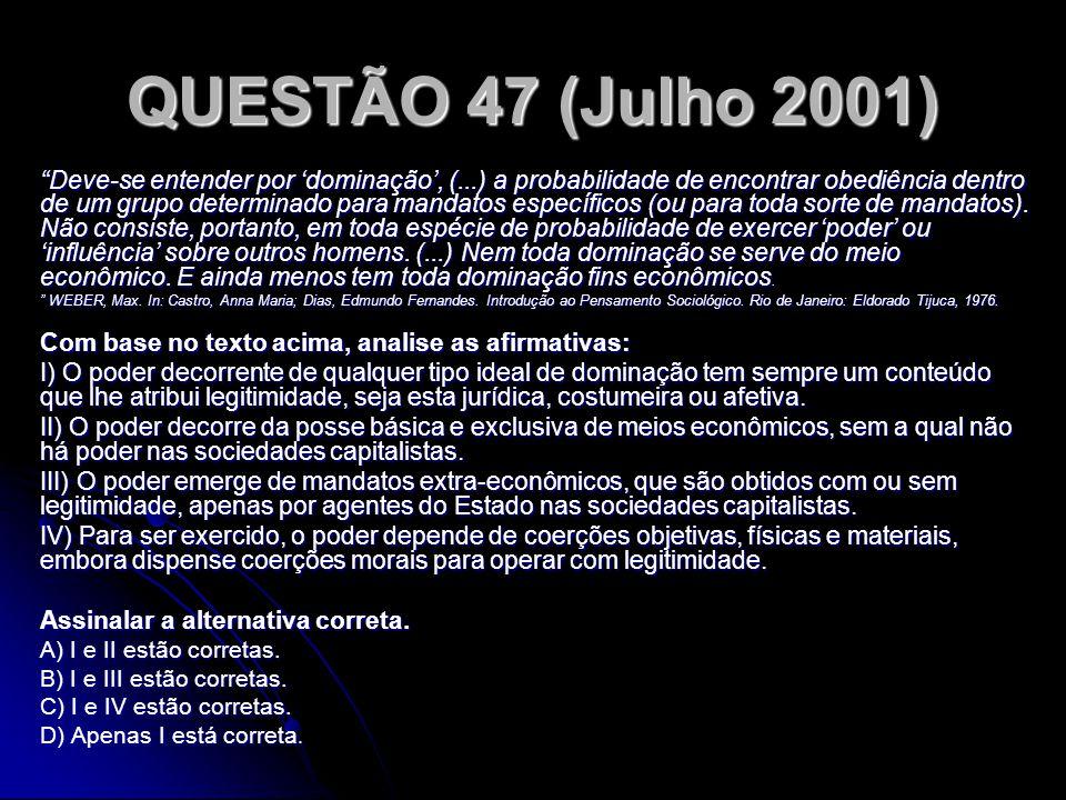 QUESTÃO 47 (Julho 2001)