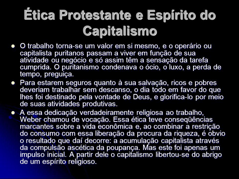 Ética Protestante e Espírito do Capitalismo