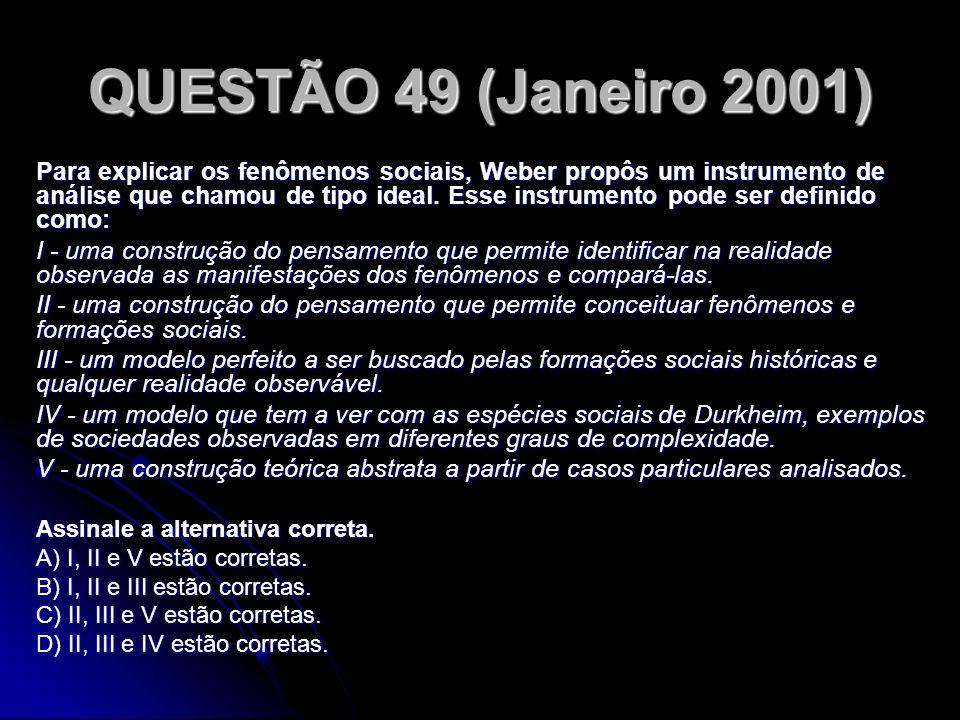 QUESTÃO 49 (Janeiro 2001)