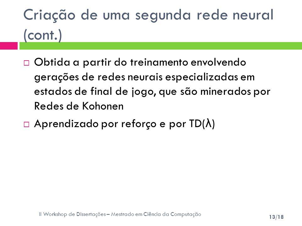 Criação de uma segunda rede neural (cont.)