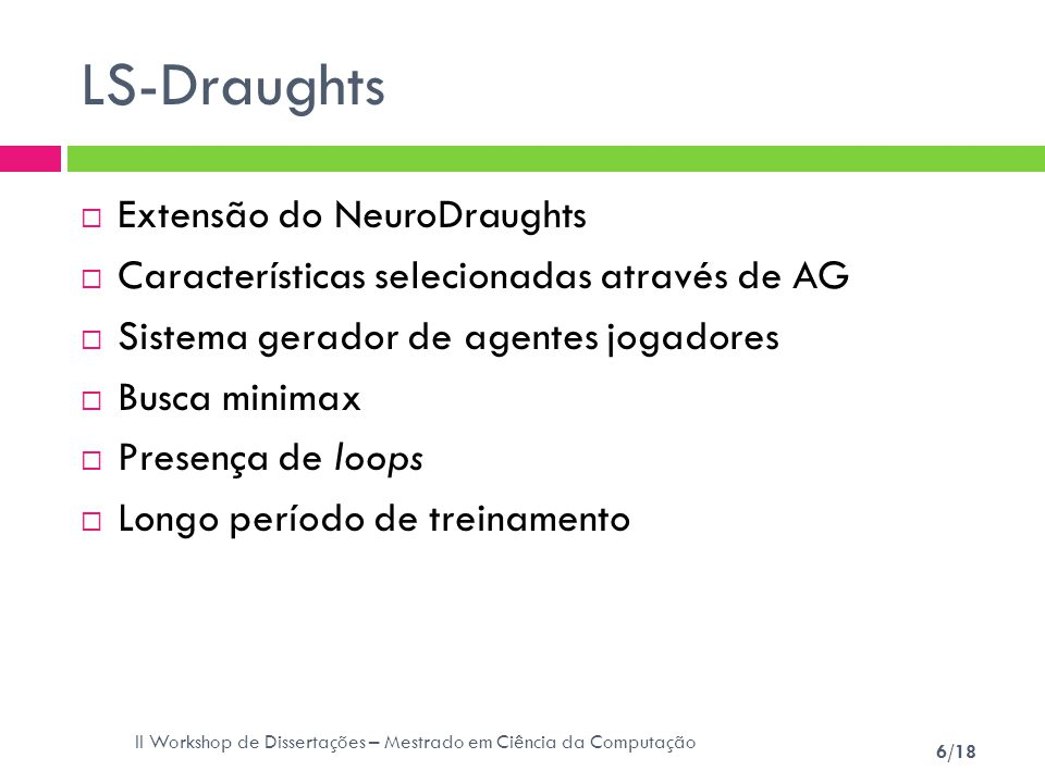 LS-Draughts Extensão do NeuroDraughts