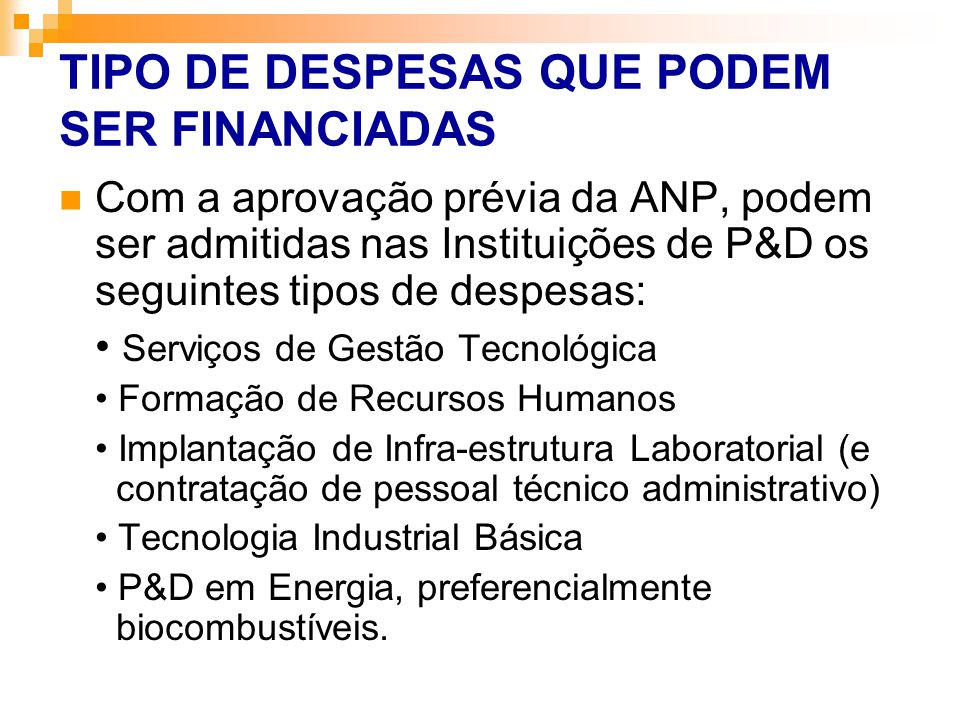 TIPO DE DESPESAS QUE PODEM SER FINANCIADAS