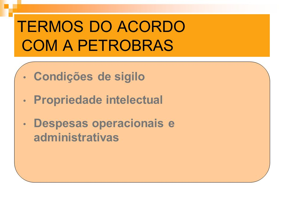 TERMOS DO ACORDO COM A PETROBRAS