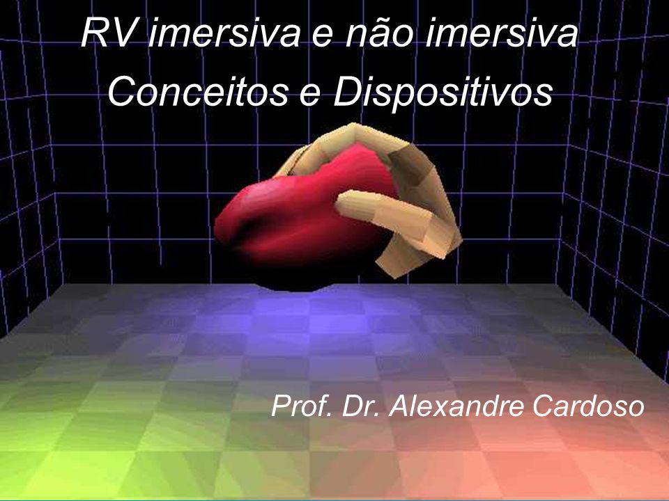 RV imersiva e não imersiva Conceitos e Dispositivos