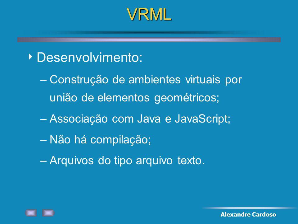 VRML Desenvolvimento: