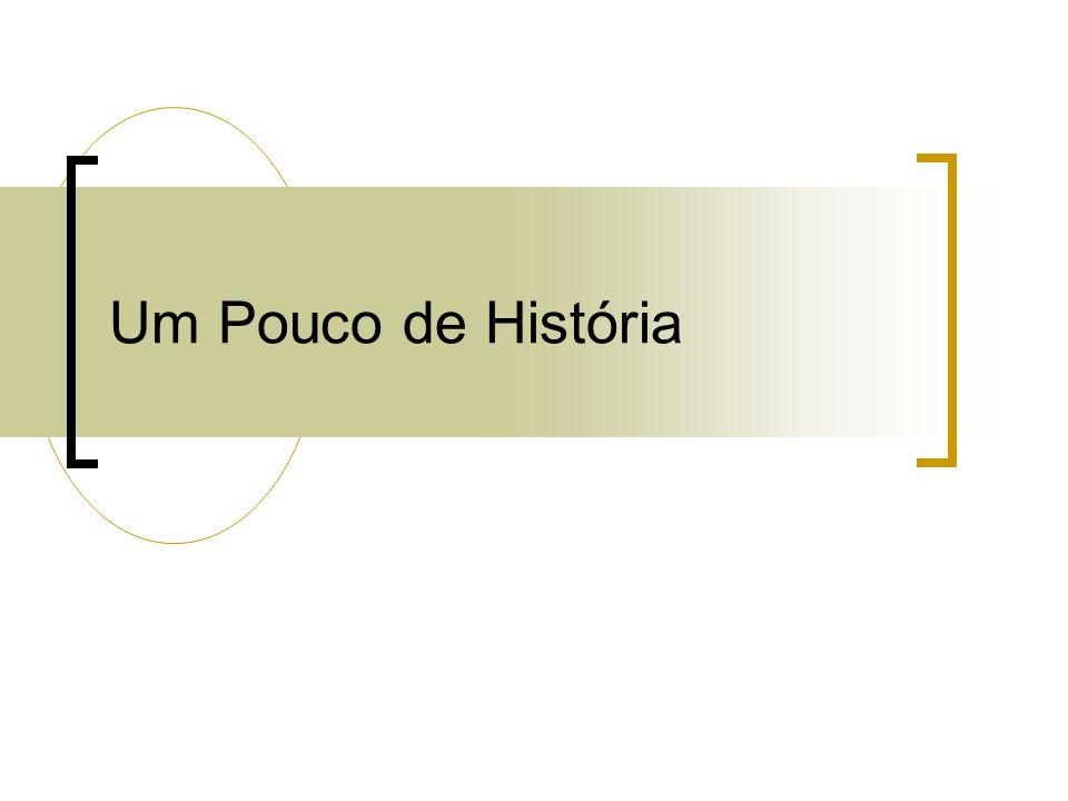 Um Pouco de História 17
