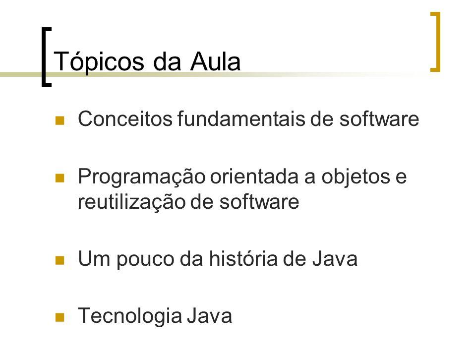 Tópicos da Aula Conceitos fundamentais de software