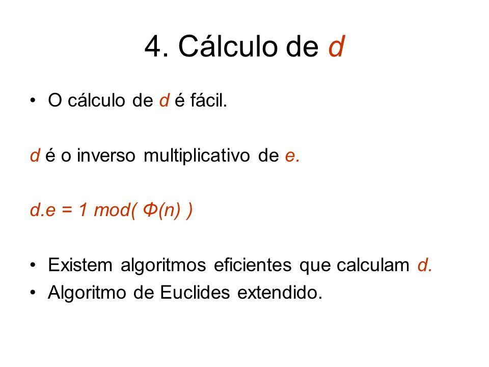 4. Cálculo de d O cálculo de d é fácil.