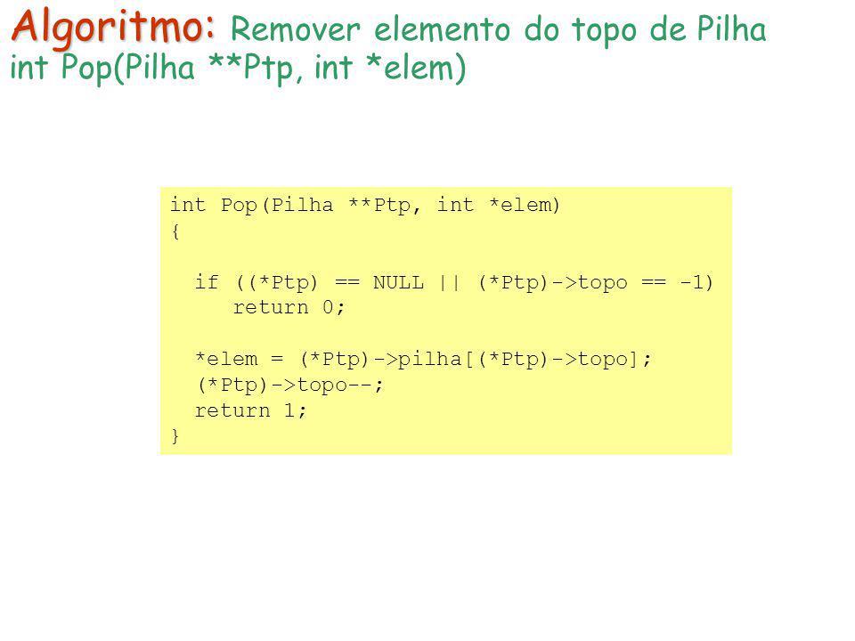 Algoritmo: Remover elemento do topo de Pilha
