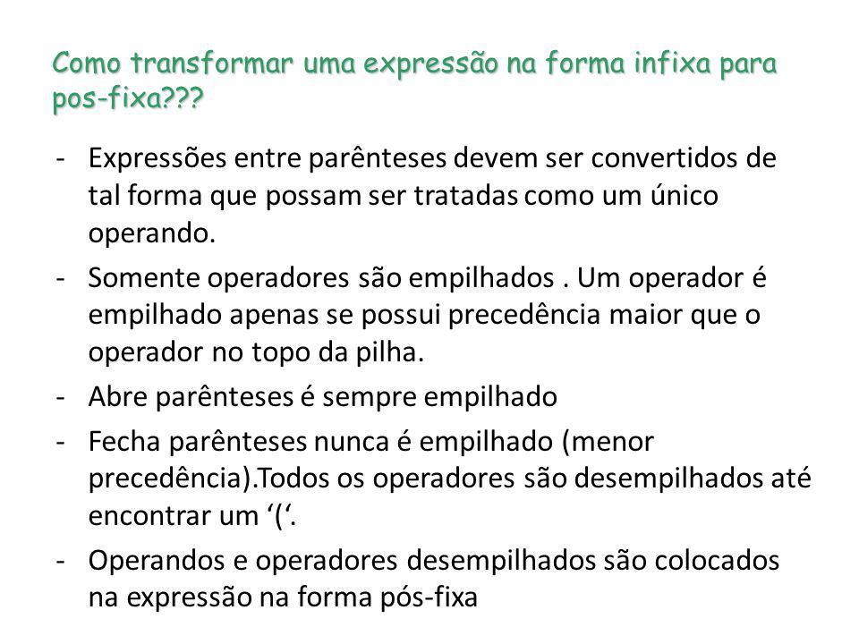 Como transformar uma expressão na forma infixa para pos-fixa
