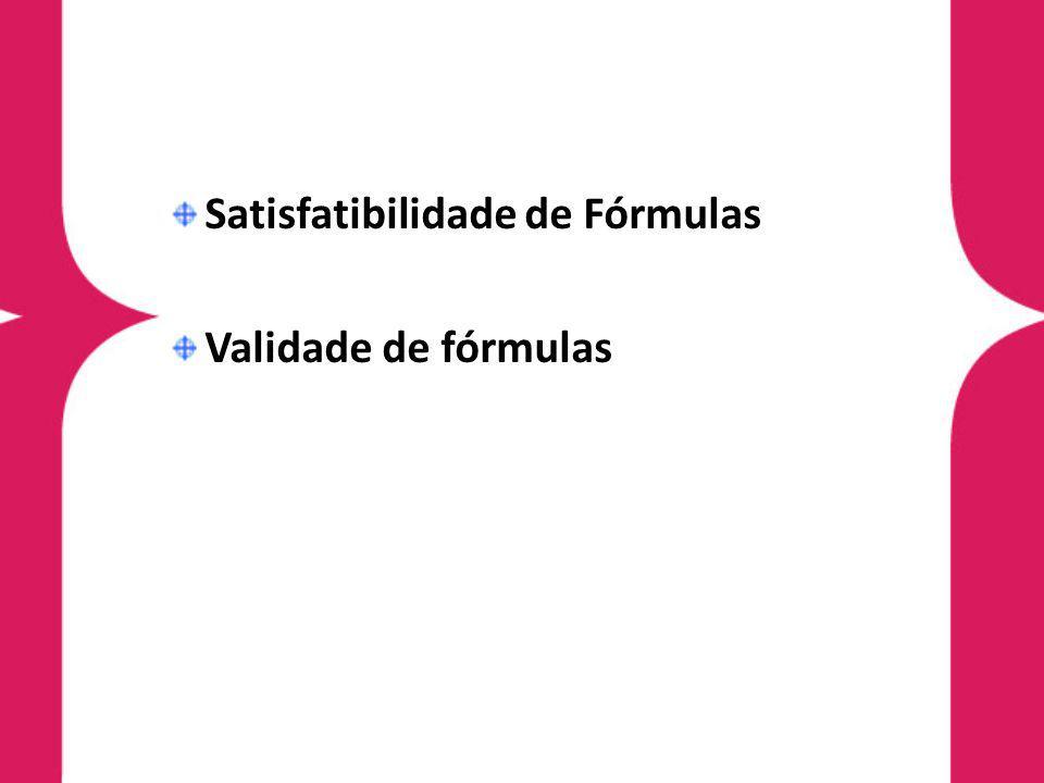 Satisfatibilidade de Fórmulas