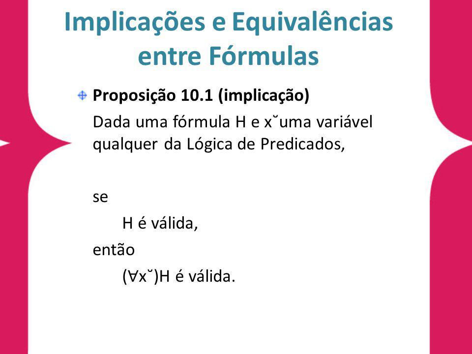 Implicações e Equivalências entre Fórmulas