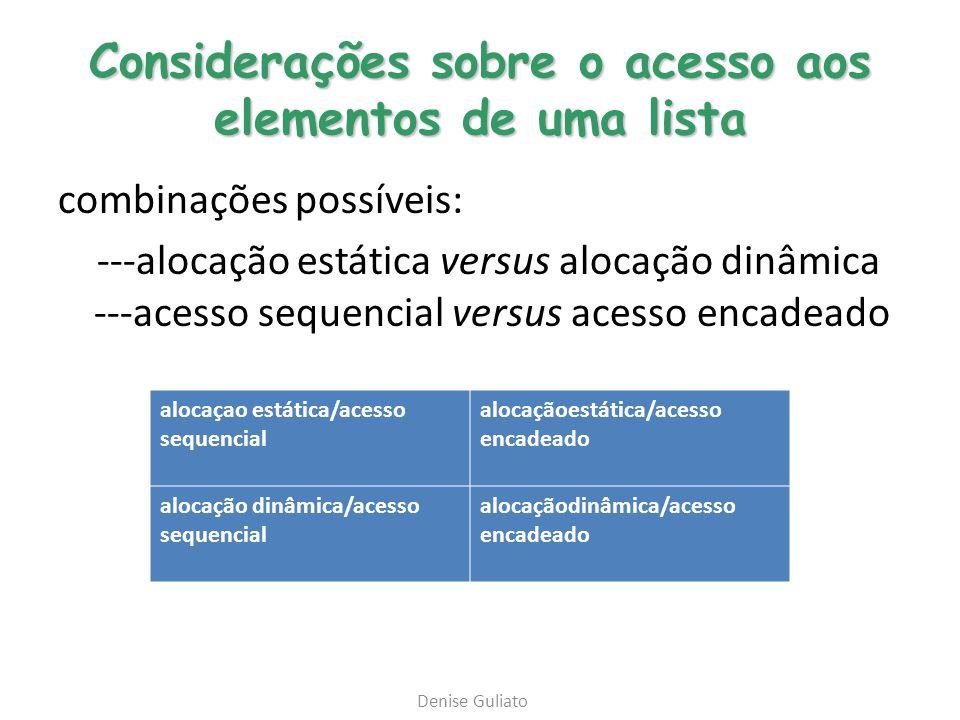 Considerações sobre o acesso aos elementos de uma lista
