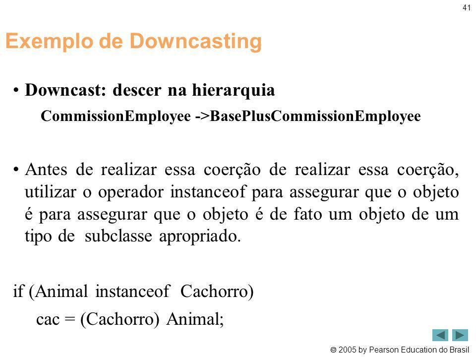Exemplo de Downcasting