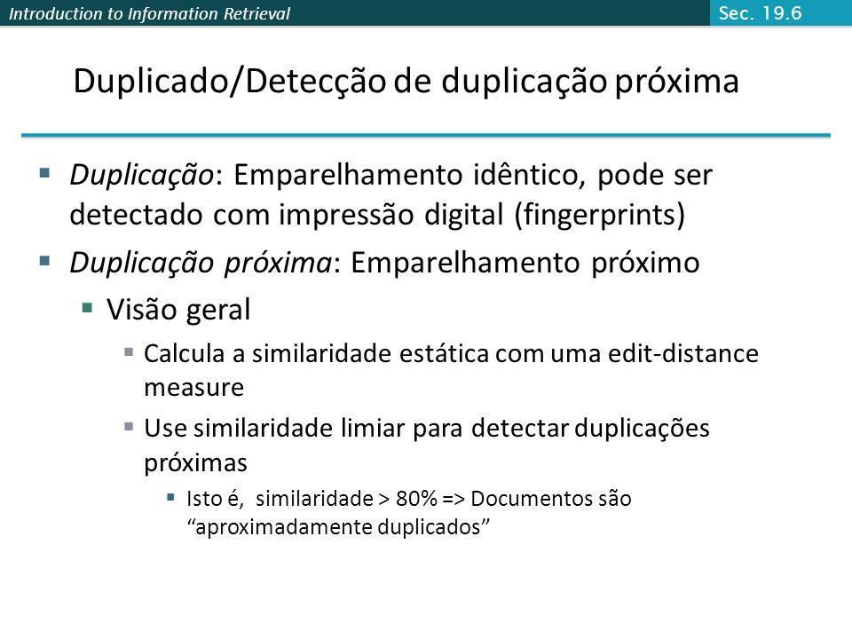 Duplicado/Detecção de duplicação próxima