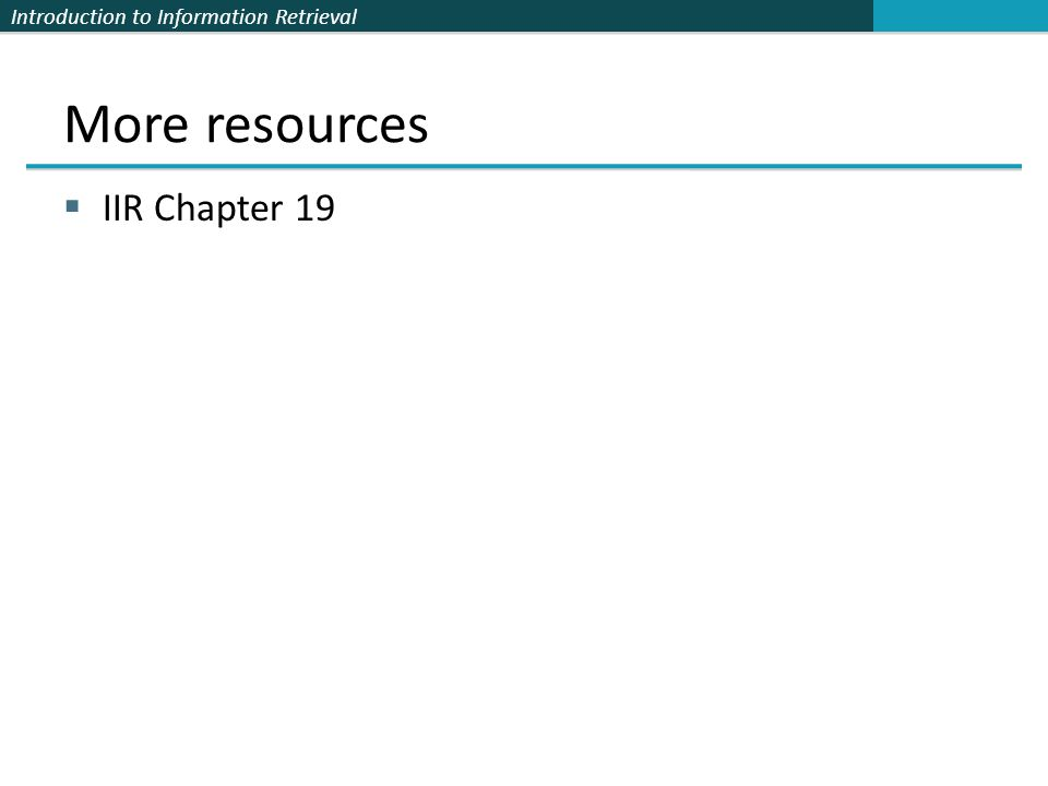 More resources IIR Chapter 19