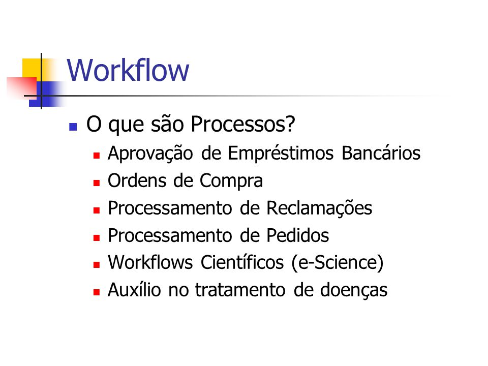 Workflow O que são Processos Aprovação de Empréstimos Bancários