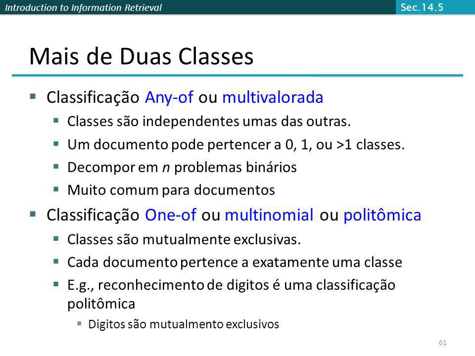 Mais de Duas Classes Classificação Any-of ou multivalorada