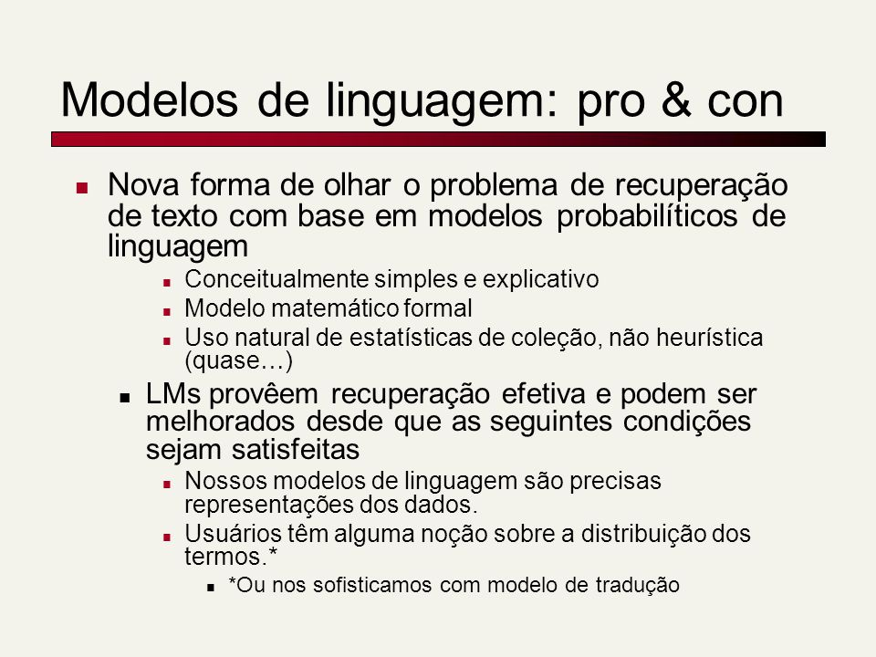 Modelos de linguagem: pro & con