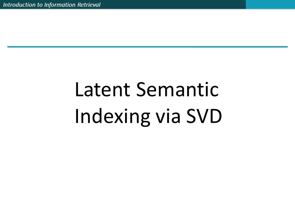 Latent Semantic Indexing via SVD