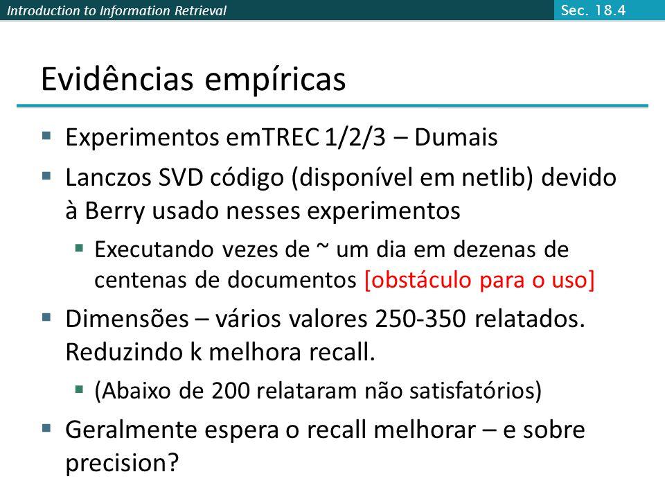 Evidências empíricas Experimentos emTREC 1/2/3 – Dumais