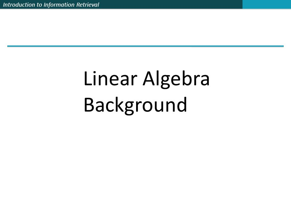 Linear Algebra Background