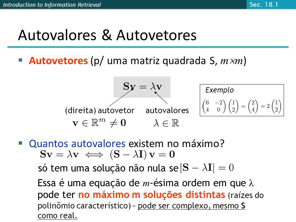 Autovalores & Autovetores
