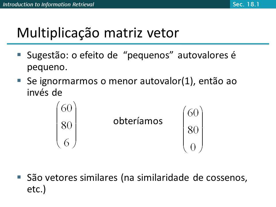 Multiplicação matriz vetor