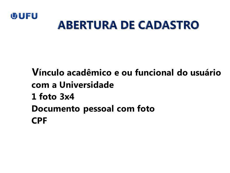 Vínculo acadêmico e ou funcional do usuário