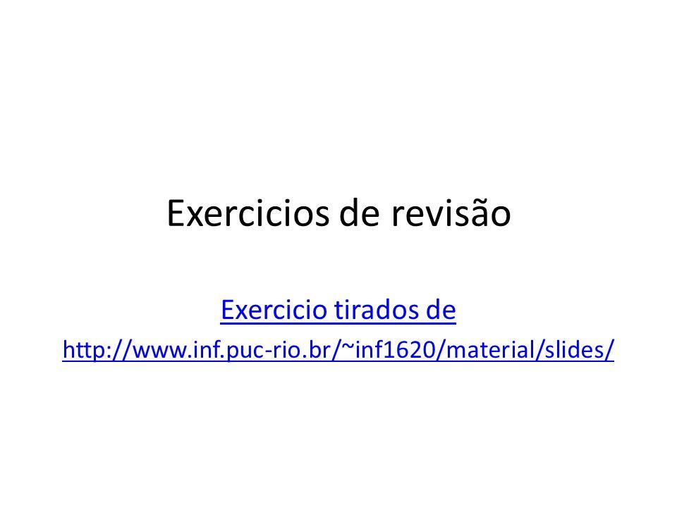 Exercicios de revisão Exercicio tirados de