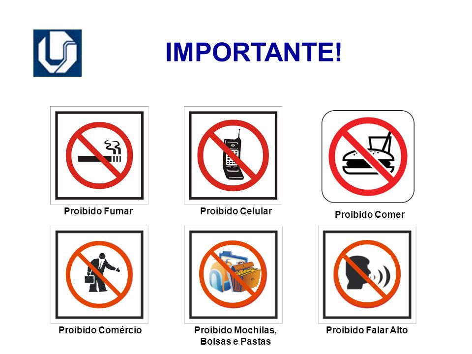 Proibido Mochilas, Bolsas e Pastas