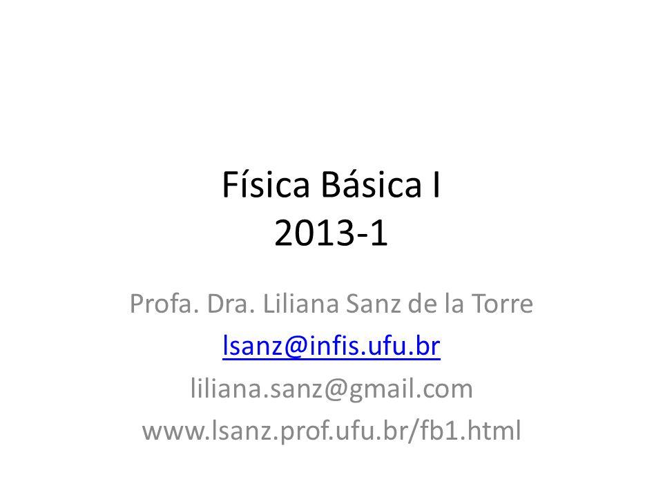 Profa. Dra. Liliana Sanz de la Torre